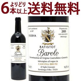 よりどり6本で送料無料[2009] バローロ バティストット リゼルヴァ 750ml(カッシーナ ブルーニ)(トスカーナ イタリア)赤ワイン コク辛口 ワイン ^FAGPBTA9^