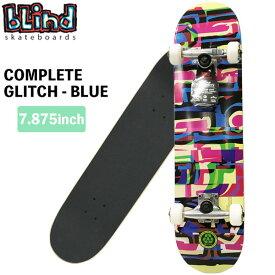 スケボー コンプリート BLIND COMPLETELOGO GLITCH - BLUE 7.875 X 31.7 ブラインド スケートボード あす楽