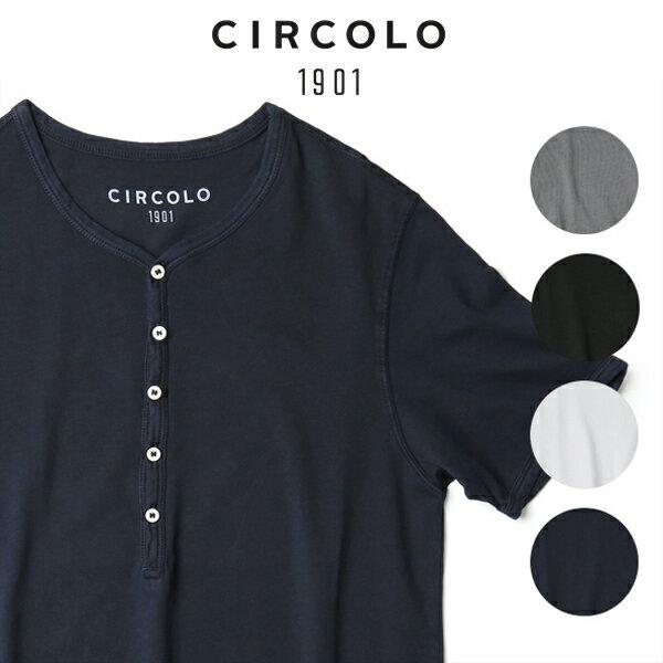 【お買い物マラソンP10倍】チルコロ1901 ヘンリーネック Tシャツ ストレッチ イタリア製 CIRCOLO1901 春夏 新作 メンズ 【あす楽対応】
