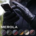 【新入荷】メローラ スマホタッチ 手袋 グローブ 19AW メンズ ナッパレザーxカシミア 本革 本皮 MEROLA スマホ スマー…