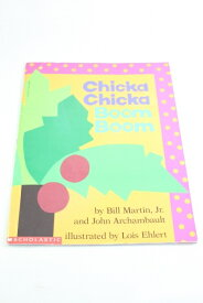 Chicka Chicka Boom Boom 【古本】【英語】ペーパーカバー Bill Martin, Jr and John Archambault