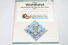 楽譜 ♪DVD付♪ バイオリン教本 ウォルファート 60の練習曲 Wohlfahrt Foundation Studies for the Violin Book 1 Op 45、54、74より ファースト・ポジション