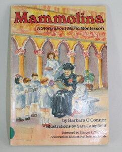 マンモリーナ Mammolina 【古本】【英語】ペーパーバック 児童向けマリア・モンテッソーリ伝記