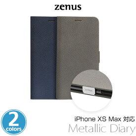【マラソン限定最大15%OFFクーポン配布中】iPhone XS Max 用 ケース Zenus Metallic Diary for iPhone XS Max / アイフォンXSマックス アイフォンテンエスマックス iPhoneXSMAX テンエスマックス アイフォーン アイフォンX 2018 6.5
