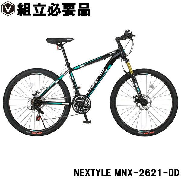 マウンテンバイク 自転車 26インチ シマノ21段変速 前後ディスクブレーキ NEXTYLE ネクスタイル MNX-2621-DD