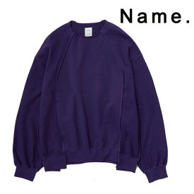 NAME. ネーム スウェット INSIDE OUT CREWNECK SWEATER クルーネックスウェット トップス 長袖 メンズ 2019 新作 【15:00までのご注文で即日配送】 プレゼント ギフト