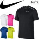 Tシャツ 半袖 メンズ ナイキ NIKE DRI-FIT マイラー S/S トップ スポーツウェアプラクティスシャツ ランニング ジョギング マラソン トレーニング ジム 部活 男性 ワンポイント 半袖シャツ トップス/AJ7566
