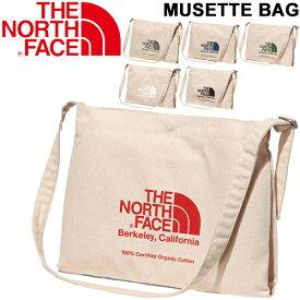 ショルダーバッグ レディース メンズ ノースフェイス THE NORTH FACE ミュゼットバッグ/肩掛け オーガニックコットン ロゴ シンプル A4サイズ対応 男女兼用 おしゃれ 鞄/NM82041