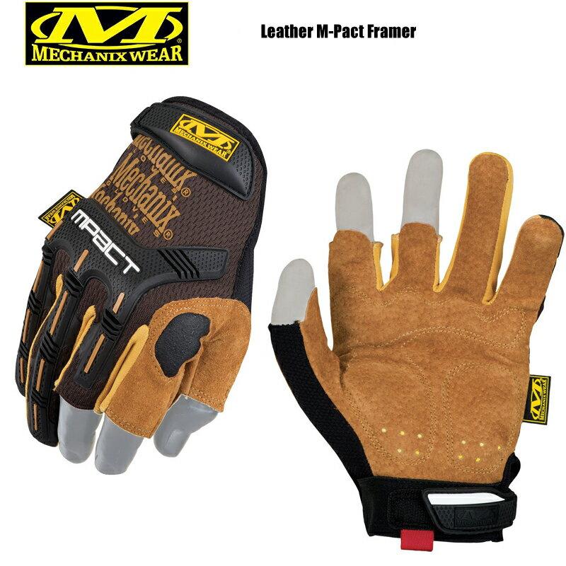 【20%OFFクーポン対象品】Mechanix Wear メカニックス ウェア Leather M-Pact Framer レザーエムパクトフレーマーグローブ《WIP》ミリタリー 軍物 メンズ 男性 ギフト プレゼント