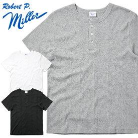 MILLER ミラー 111C S/S パネルリブ ヘンリーネック パックTシャツ【Sx】