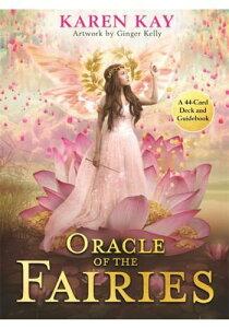 【オラクルカード】 【Hay House】 【正規販売店】 オラクル オブ ザ フェアリーズ The Oracle of the Fairies Kay Karen, Kelly Ginger 占い 英語のみ