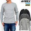 アヴィレックス AVIREX デイリー テレコ クルーネック長袖Tシャツ[全4色](6153481)DAILY TRECO CREW NECK L/S T-SHIRT…