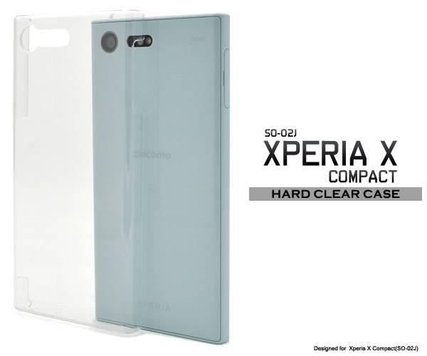 送料無料 Xperia X Compact SO-02J クリアケース カバー 透明 クリア ドコモ docomo SONY ソニー エクスペリアX スマホケース スマホカバー ケース カバー ハードケース 人気 デコ 無地 シンプル so02j