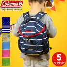 Coleman コールマン KIDS PETIT キッズ プチ 5L ベビーリュック ファーストバッグ ミニリュ…