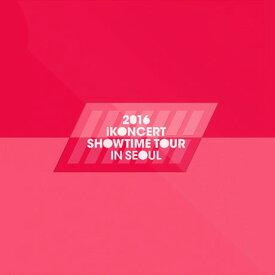 iKON アイコン2枚組ライブアルバム 2016 IKONCERT SHOWTIME TOUR IN SEOUL LIVE CD