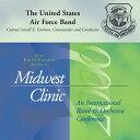 (CD) ミッドウェスト・クリニック 2000 / 指揮:ローウェル・グレアム / 演奏:アメリカ空軍バンド (吹奏楽)