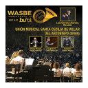 (CD) 2019 WASBE:ビジャール・デル・アルソビスポ・サンタ・セシリア音楽団(スペイン) (吹奏楽)