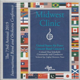 (CD) 2019ミッドウェスト・クリニック:アメリカ空軍バンド・コンサート1 (吹奏楽)