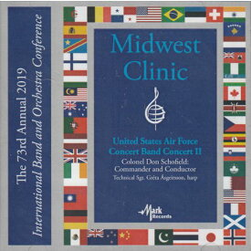 (CD) 2019ミッドウェスト・クリニック:アメリカ空軍バンド・コンサート2 (吹奏楽)