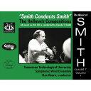 (CD) クロード・T・スミス作品集 Vol.1 / 演奏:テネシー・テック大学シンフォニック・ウィンド・アンサンブル (吹奏楽)