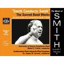(CD) クロード・T・スミス作品集 Vol.3 / 指揮:クロード・T・スミス / 演奏:カンザス大学シンフォニックバンドほか (吹奏楽)