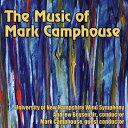 (CD) マーク・キャンプハウス作品集 / 指揮:アンドリュー・ボイセンJr / 演奏:ニューハンプシャー大学ウインド・シンフォニー (吹奏楽)
