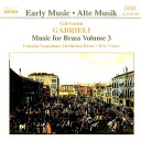 (CD) ガブリエリ:金管のための作品集 3 / 演奏:ロンドン・シンフォニー・ブラス (金管アンサンブル)