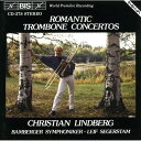 (CD) ロマンティック・トロンボーン協奏曲集 / 演奏:クリスチャン・リンドバーグ (トロンボーン)