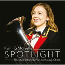 (CD) スポットライト / 演奏:カトリーナ・マーゼラ(バリトン)、ブラック・ダイク・バンド (バリトン/ブラスバンド)
