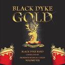(CD) ブラック・ダイク・ゴールド Vol. 8 / 指揮:ニコラス・J・チャイルズ / 演奏:ブラック・ダイク・バンド (ブラスバンド)