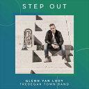 (CD) ステップ・アウト / 演奏:グレン・ヴァンローイ (ユーフォニアム)