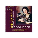 (CD) ヴォイス・オブ・テナー・ホーン / 演奏:シェナ・ホワイト (テナー・ホーン)
