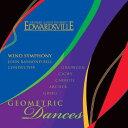 (CD) ジオメトリック・ダンス / 指揮:ジョン・レイモンド・ベル / 演奏:南イリノイ大学エドワーズビル・ウインド・シンフォニー (吹…