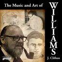 (CD) クリフトン・ウィリアムズ作品集 / 指揮:バリー・エリス / 演奏:ロウンツリー・ウインド・シンフォニー (吹奏楽)