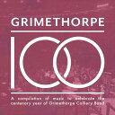 (CD) グライムソープ100周年記念 / 演奏:グライムソープ・コリアリー・バンド (ブラスバンド)
