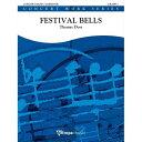 (楽譜) フェスティヴァル・ベルズ / 作曲:トーマス・ドス (吹奏楽)(フルスコアのみ)