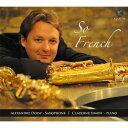 (CD) ソー・フレンチ / 演奏:アレクサンドル・ドワジー (サクソフォーン)