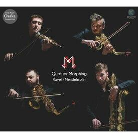 (CD)ラヴェル、メンデルスゾーン / 演奏:モーフィン四重奏団 (サクソフォーン4重奏)
