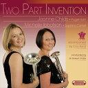 (CD) ツー・パート・インヴェンション / 演奏:ジョアン・チャイルズ、ミシェル・イボットスン (フリューゲルホルン、ソプラノコルネッ…