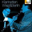 (CD/SACD Hybrid) クラリネッテン・ウィーン&ベルリン / 演奏:エルンスト・オッテンザマー、ヴェンツェル・フックス (クラリネット)