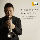 (CD) トランペット・ダンス / 演奏:高橋敦 (トランペット)