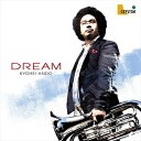 (CD) DREAM / 演奏:安東京平 (ユーフォニアム)