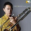 (CD) プロミス -PROMISE- / 演奏:小田桐寛之 (トロンボーン)