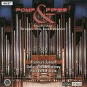 (CD) ポンプ・アンド・パイプス! / 指揮:フレデリック・フェネル / 演奏:ダラス・ウィンド・シンフォニー (吹奏楽)
