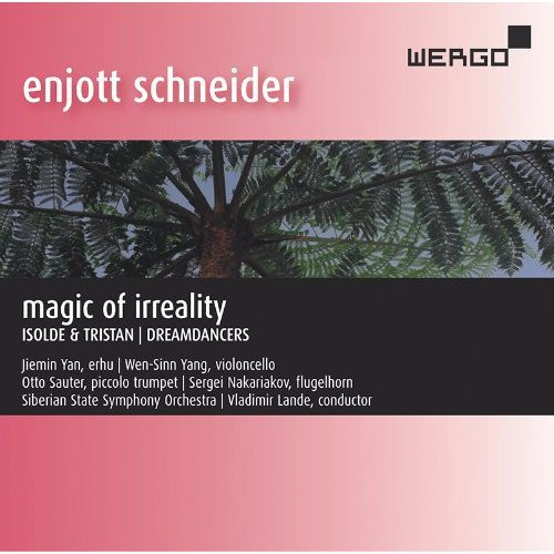 (CD) エンヨット・シュナイダー:作品集Vol.9「空想の魔法」 / 演奏:セルゲイ・ナカリャコフほか (協奏曲)