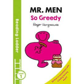 Egmont Reading Ladder 1 Mr Men: So Greedy