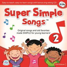 Super Simple Learning Super Simple Songs 'Original' Series: CD2 (第2版)