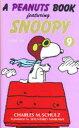 ◆◆A peanuts book featuring Snoopy 9 / チャールズ M.シュルツ/著 谷川俊太郎/訳 / 角川書店