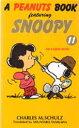 ◆◆A peanuts book featuring Snoopy 11 / チャールズ M.シュルツ/著 谷川俊太郎/訳 / 角川書店