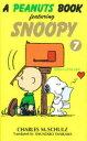 ◆◆A peanuts book featuring Snoopy 7 / チャールズ M.シュルツ/著 谷川俊太郎/訳 / 角川書店